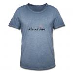 Herren-t-shirt mit Motiv lebe mit liebe